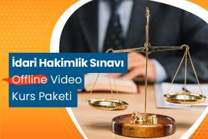 İdari Hakimlik Sınavı Offline Video Kurs Paketi
